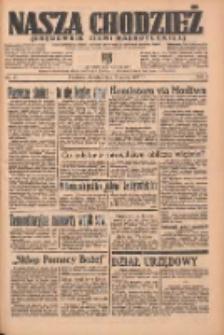 Nasza Chodzież: organ poświęcony obronie interesów narodowych na zachodnich ziemiach Polski 1937.03.11 R.8 Nr57
