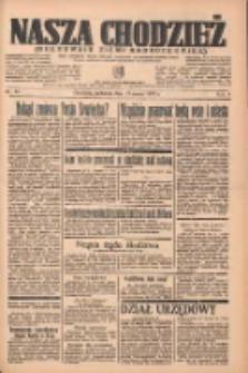 Nasza Chodzież: organ poświęcony obronie interesów narodowych na zachodnich ziemiach Polski 1937.03.21 R.8 Nr66