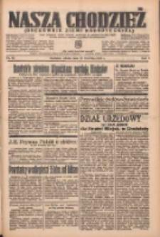 Nasza Chodzież: organ poświęcony obronie interesów narodowych na zachodnich ziemiach Polski 1937.04.10 R.8 Nr82