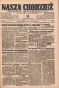 Nasza Chodzież: organ poświęcony obronie interesów narodowych na zachodnich ziemiach Polski 1937.04.11 R.8 Nr83