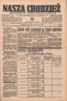 Nasza Chodzież: organ poświęcony obronie interesów narodowych na zachodnich ziemiach Polski 1937.04.13 R.8 Nr84