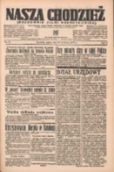 Nasza Chodzież: organ poświęcony obronie interesów narodowych na zachodnich ziemiach Polski 1937.04.23 R.8 Nr93