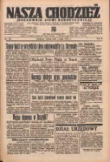 Nasza Chodzież: organ poświęcony obronie interesów narodowych na zachodnich ziemiach Polski 1937.05.01 R.8 Nr100