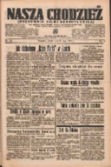 Nasza Chodzież: organ poświęcony obronie interesów narodowych na zachodnich ziemiach Polski 1937.05.22 R.8 Nr115
