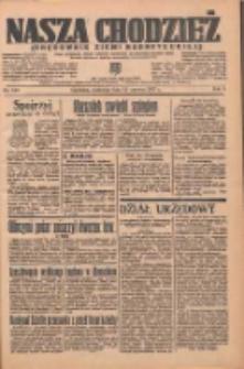 Nasza Chodzież: organ poświęcony obronie interesów narodowych na zachodnich ziemiach Polski 1937.06.13 R.8 Nr133