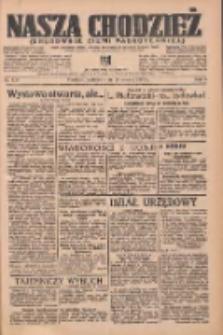 Nasza Chodzież: organ poświęcony obronie interesów narodowych na zachodnich ziemiach Polski 1937.06.20 R.8 Nr139