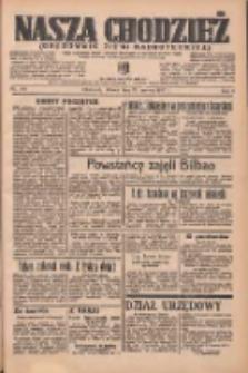 Nasza Chodzież: organ poświęcony obronie interesów narodowych na zachodnich ziemiach Polski 1937.06.22 R.8 Nr140
