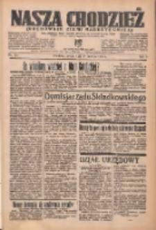 Nasza Chodzież: organ poświęcony obronie interesów narodowych na zachodnich ziemiach Polski 1937.06.26 R.8 Nr144