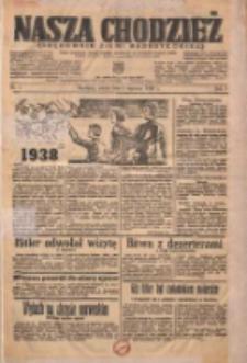 Nasza Chodzież: organ poświęcony obronie interesów narodowych na zachodnich ziemiach Polski 1938.01.01 R.9 Nr1