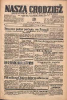 Nasza Chodzież: organ poświęcony obronie interesów narodowych na zachodnich ziemiach Polski 1938.01.11 R.9 Nr7