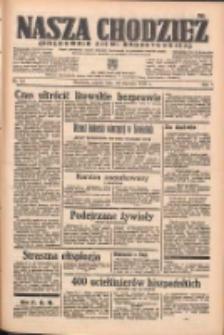 Nasza Chodzież: organ poświęcony obronie interesów narodowych na zachodnich ziemiach Polski 1938.01.28 R.9 Nr22