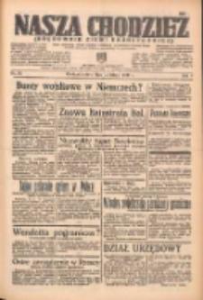 Nasza Chodzież: organ poświęcony obronie interesów narodowych na zachodnich ziemiach Polski 1938.02.12 R.9 Nr34
