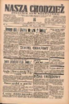 Nasza Chodzież: organ poświęcony obronie interesów narodowych na zachodnich ziemiach Polski 1938.02.22 R.9 Nr42
