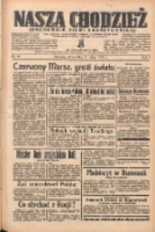 Nasza Chodzież: organ poświęcony obronie interesów narodowych na zachodnich ziemiach Polski 1938.02.26 R.9 Nr46