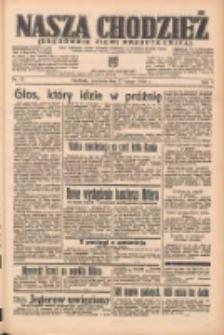 Nasza Chodzież: organ poświęcony obronie interesów narodowych na zachodnich ziemiach Polski 1938.02.27 R.9 Nr47