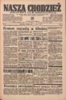 Nasza Chodzież: organ poświęcony obronie interesów narodowych na zachodnich ziemiach Polski 1938.03.13 R.9 Nr59