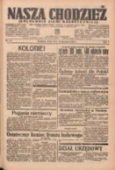 Nasza Chodzież: organ poświęcony obronie interesów narodowych na zachodnich ziemiach Polski 1938.04.13 R.9 Nr85