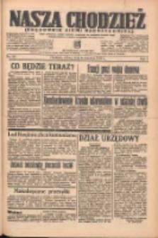 Nasza Chodzież: organ poświęcony obronie interesów narodowych na zachodnich ziemiach Polski 1938.04.30 R.9 Nr99