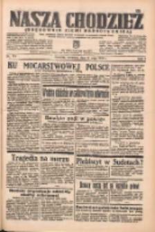 Nasza Chodzież: organ poświęcony obronie interesów narodowych na zachodnich ziemiach Polski 1938.05.19 R.9 Nr114