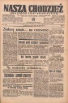 Nasza Chodzież: organ poświęcony obronie interesów narodowych na zachodnich ziemiach Polski 1938.07.21 R.9 Nr164