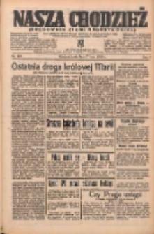 Nasza Chodzież: organ poświęcony obronie interesów narodowych na zachodnich ziemiach Polski 1938.07.27 R.9 Nr169