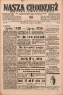 Nasza Chodzież: organ poświęcony obronie interesów narodowych na zachodnich ziemiach Polski 1938.07.28 R.9 Nr170
