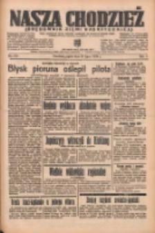Nasza Chodzież: organ poświęcony obronie interesów narodowych na zachodnich ziemiach Polski 1938.07.29 R.9 Nr171