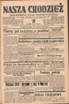 Nasza Chodzież: organ poświęcony obronie interesów narodowych na zachodnich ziemiach Polski 1938.10.16 R.9 Nr238