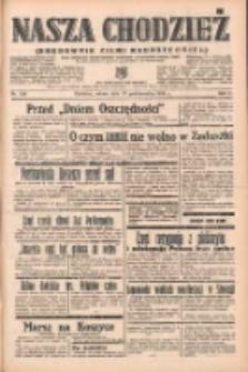 Nasza Chodzież: organ poświęcony obronie interesów narodowych na zachodnich ziemiach Polski 1938.10.29 R.9 Nr249