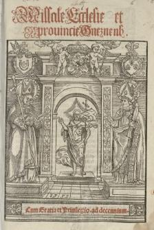 Missale ecclesie et provinciae gnesnens[is]