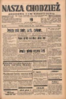 Nasza Chodzież: organ poświęcony obronie interesów narodowych na zachodnich ziemiach Polski 1938.11.24 R.9 Nr169