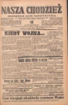 Nasza Chodzież: organ poświęcony obronie interesów narodowych na zachodnich ziemiach Polski 1939.01.08 R.10 Nr6