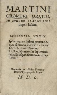 Martini Cromeri Oratio in Synodo Cracoviensi nuper habita