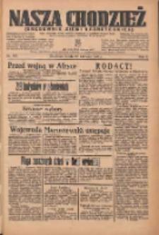 Nasza Chodzież: organ poświęcony obronie interesów narodowych na zachodnich ziemiach Polski 1935.06.26 R.6 Nr145