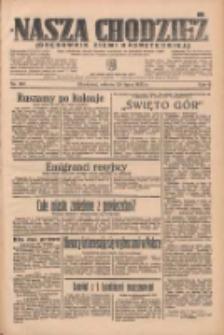 Nasza Chodzież: organ poświęcony obronie interesów narodowych na zachodnich ziemiach Polski 1935.07.20 R.6 Nr165