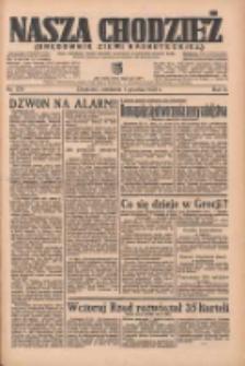 Nasza Chodzież: organ poświęcony obronie interesów narodowych na zachodnich ziemiach Polski 1935.12.01 R.6 Nr278