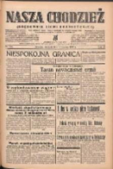 Nasza Chodzież: organ poświęcony obronie interesów narodowych na zachodnich ziemiach Polski 1939.06.18 R.10 Nr138