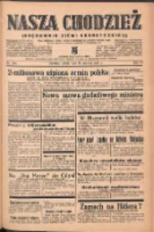 Nasza Chodzież: organ poświęcony obronie interesów narodowych na zachodnich ziemiach Polski 1939.06.24 R.10 Nr143