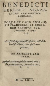 Benedicti Herbesti [...] Arithmetica linearis [...] Accessit Compendium prosodiae in tabelas distractum [...]