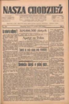 Nasza Chodzież: dziennik poświęcony obronie interesów narodowych na zachodnich ziemiach Polski 1933.10.11 R.4 Nr234