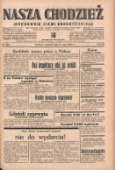 Nasza Chodzież: organ poświęcony obronie interesów narodowych na zachodnich ziemiach Polski 1939.05.25 R.10 Nr119