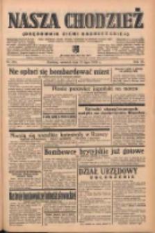 Nasza Chodzież: organ poświęcony obronie interesów narodowych na zachodnich ziemiach Polski 1939.07.20 R.10 Nr164