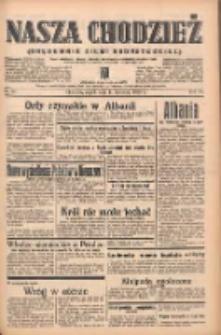 Nasza Chodzież: organ poświęcony obronie interesów narodowych na zachodnich ziemiach Polski 1939.04.14 R.10 Nr86