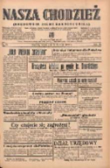 Nasza Chodzież: organ poświęcony obronie interesów narodowych na zachodnich ziemiach Polski 1939.04.23 R.10 Nr95