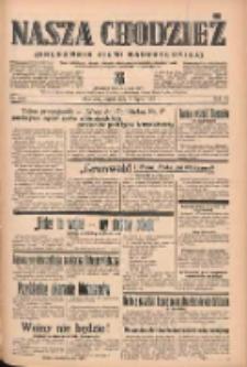 Nasza Chodzież: organ poświęcony obronie interesów narodowych na zachodnich ziemiach Polski 1939.07.07 R.10 Nr153