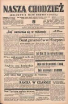 Nasza Chodzież: organ poświęcony obronie interesów narodowych na zachodnich ziemiach Polski 1939.07.26 R.10 Nr169