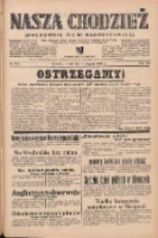 Nasza Chodzież: organ poświęcony obronie interesów narodowych na zachodnich ziemiach Polski 1939.08.08 R.10 Nr180