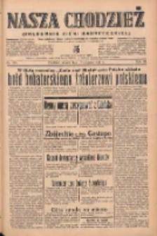 Nasza Chodzież: organ poświęcony obronie interesów narodowych na zachodnich ziemiach Polski 1939.08.15 R.10 Nr186