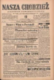 Nasza Chodzież: organ poświęcony obronie interesów narodowych na zachodnich ziemiach Polski 1939.08.19 R.10 Nr189