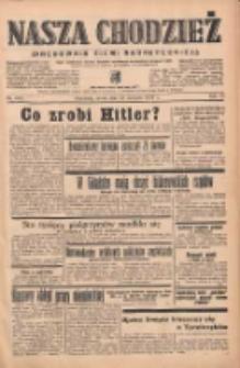 Nasza Chodzież: organ poświęcony obronie interesów narodowych na zachodnich ziemiach Polski 1939.08.23 R.10 Nr192